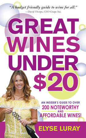 Great Wines Under $20 by Elyse Luray
