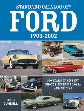 Standard Catalog of Ford, 1903-2002 by John Gunnell
