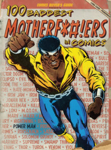 100 Baddest Mother F*#!ers in Comics