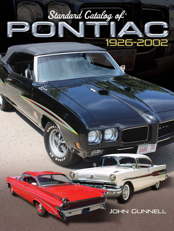 Standard Catalog of Pontiac, 1926-2002 by John Gunnell
