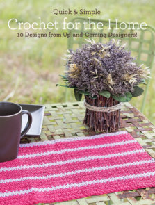Quick & Simple Crochet for the Home