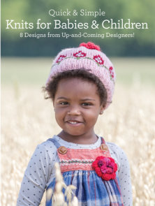 Quick & Simple Knits for Babies and Children