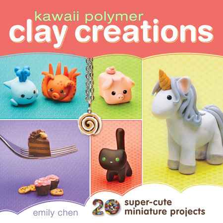 Kawaii Polymer Clay Creations by Emily Chen