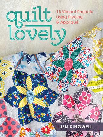 Quilt Lovely by Jen Kingwell