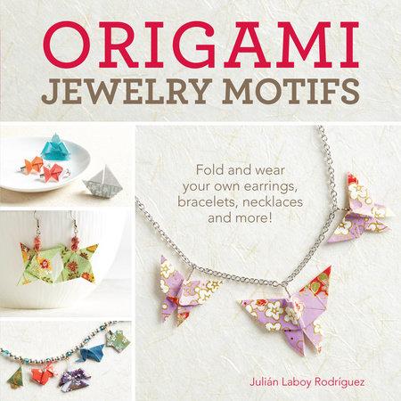 Origami Jewelry Motifs by Julian Laboy-Rodriguez