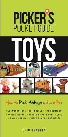 Picker's Pocket Guide - Toys by Eric Bradley