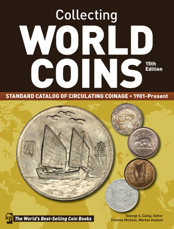 Collecting World Coins, 1901-Present by