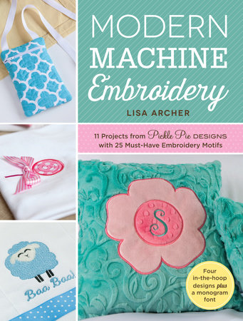Modern Machine Embroidery by Lisa Archer