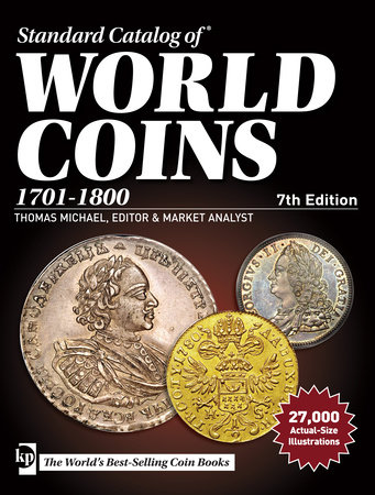 Standard Catalog of World Coins, 1701-1800 by