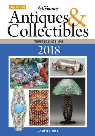 Warman's Antiques & Collectibles 2018 by