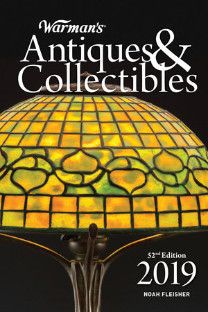 Warman's Antiques & Collectibles 2019 by Noah Fleisher
