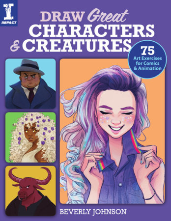 Draw Great Characters and Creatures by Beverly Johnson