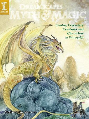 DreamScapes Myth & Magic by Stephanie Pui-Mun Law