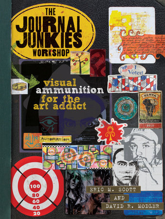 The Journal Junkies Workshop by Eric M. Scott and David R. Modler
