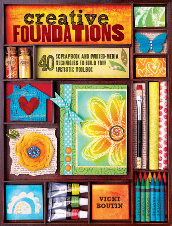 Creative Foundations by Vicki Boutin