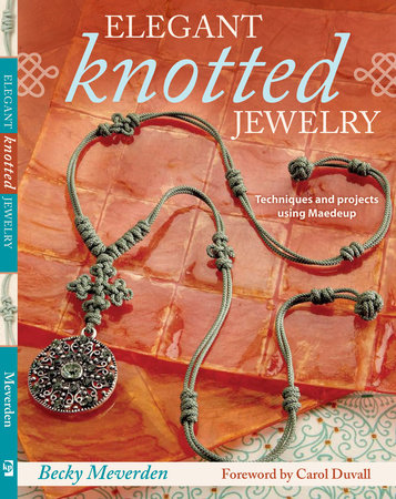 Elegant Knotted Jewelry by Becky Meverden