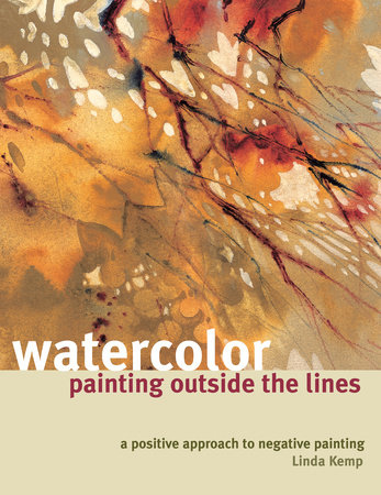 Watercolor Painting Outside the Lines by Linda Kemp