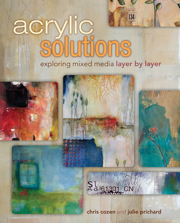 Acrylic Solutions by Chris Cozen and Julie Prichard