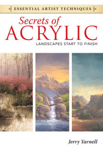 Secrets of Acrylic - Landscapes Start to Finish