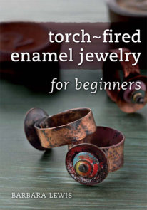 Torch-Fired Enamel Jewelry for Beginners