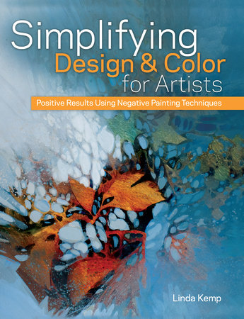 Simplifying Design & Color for Artists by Linda Kemp