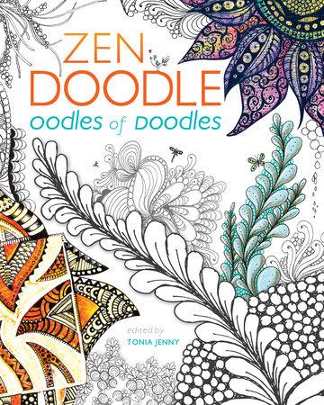 Zen Doodle Oodles of Doodles by