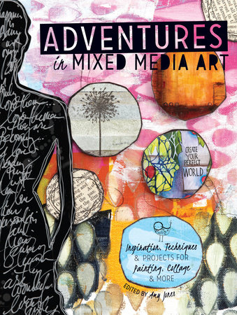 Adventures in Mixed Media Art by