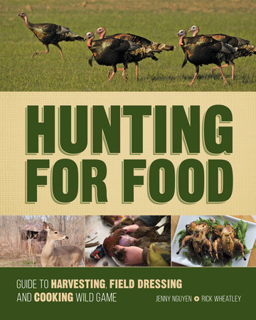 Hunting For Food by Jenny Nguyen and Rick Wheatley