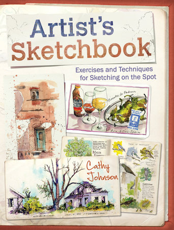 Artist's Sketchbook by Cathy Johnson