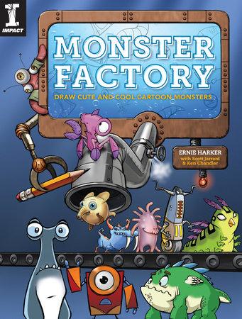 Monster Factory by Ernie Harker