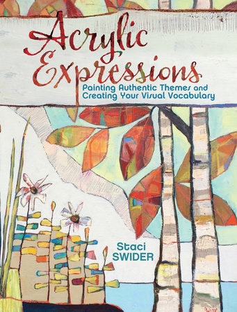 Acrylic Expressions by Staci Swider