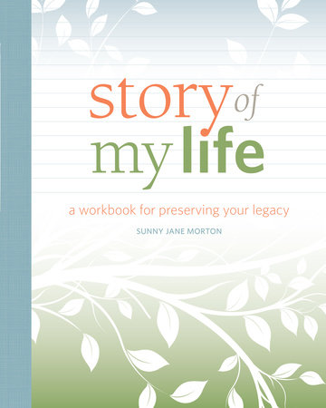 Story of My Life by Sunny Morton