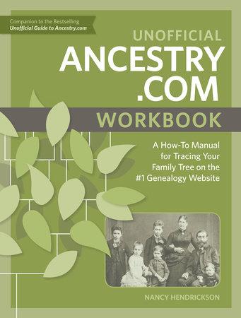 Unofficial Ancestry.com Workbook by Nancy Hendrickson