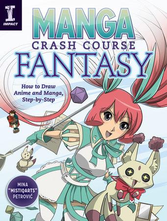 Manga Crash Course Fantasy by Mina Petrovic