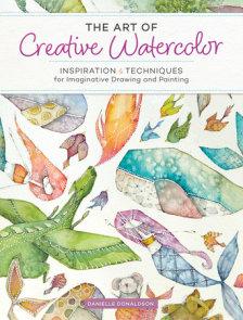 The Art of Creative Watercolor