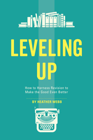 Leveling Up by Heather Webb