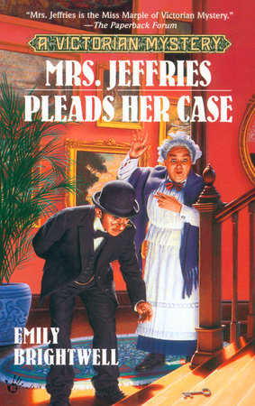 Mrs. Jeffries Pleads Her Case by Emily Brightwell