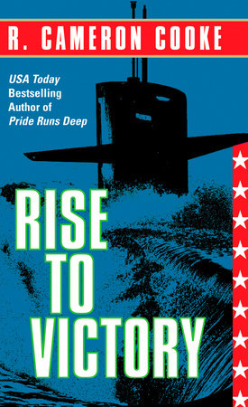 Rise to Victory by R. Cameron Cooke
