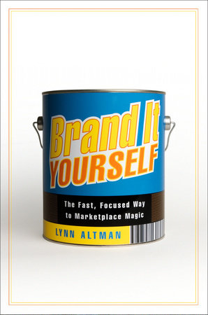 Brand It Yourself by Lynn Altman