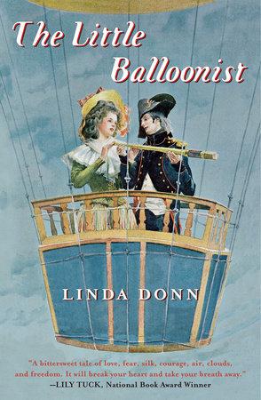The Little Balloonist by Linda Donn