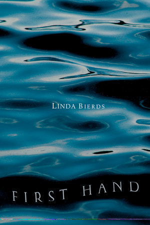 First Hand by Linda Bierds