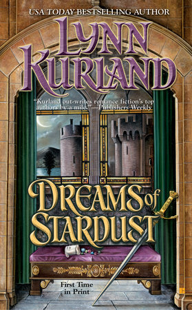 Dreams Of Stardust by Lynn Kurland