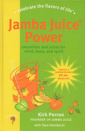 Jamba Juice Power by Stan Dembecki and Kirk Perron