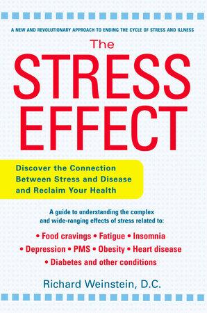 The Stress Effect by Richard Weinstein