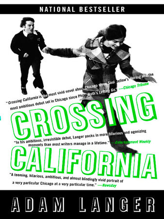 Crossing California by Adam Langer