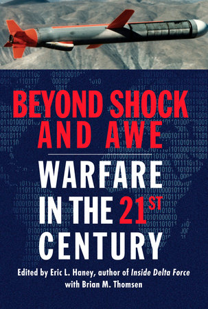 Beyond Shock and Awe by Eric L. Haney and Brian M. Thomsen