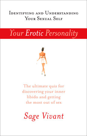 Your Erotic Personality by Sage Vivant