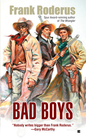 Bad Boys by Frank Roderus