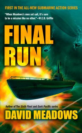 Final Run by David E. Meadows