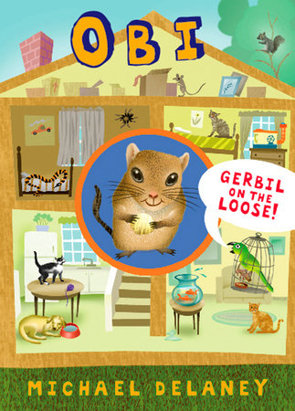 Obi, Gerbil on the Loose by Michael Delaney